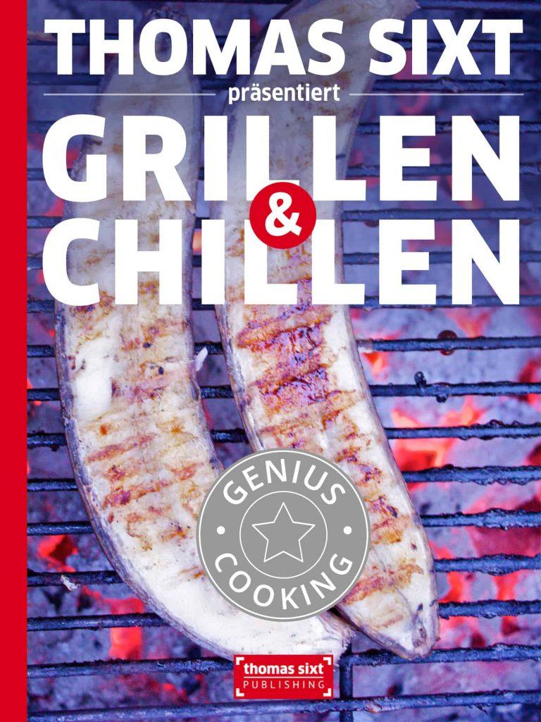 iPad® Kochbuch Grillen und Chillen das Grillfest Menü mit Rezepte die leicht gelingen.