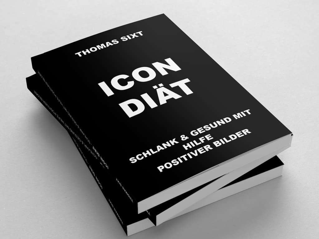 icon diät - die diät der achtsamkeit von thomas sixt. schlank und gesund mit hilfe positiver bilder
